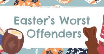 Easters-worst-offenders-header